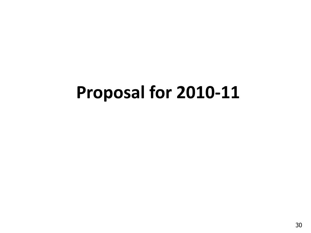 Proposal for 2010-11