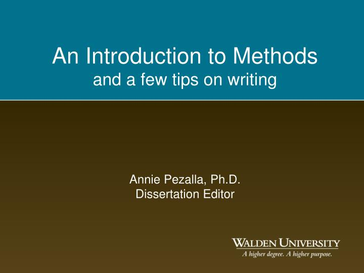 An introduction to methods and a few tips on writing annie pezalla ph d dissertation editor