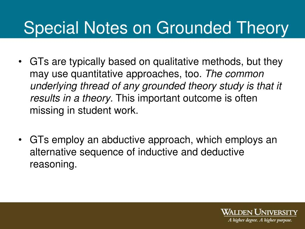 Special Notes on Grounded Theory