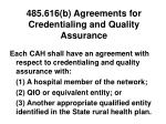 485 616 b agreements for credentialing and quality assurance
