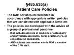 485 635 a patient care policies