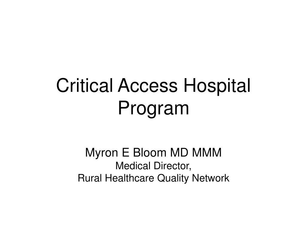 critical access hospital program l.