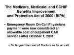 the medicare medicaid and schip benefits improvement and protection act of 2000 bipa8
