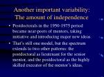 another important variability the amount of independence