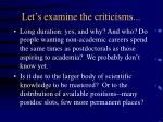 let s examine the criticisms