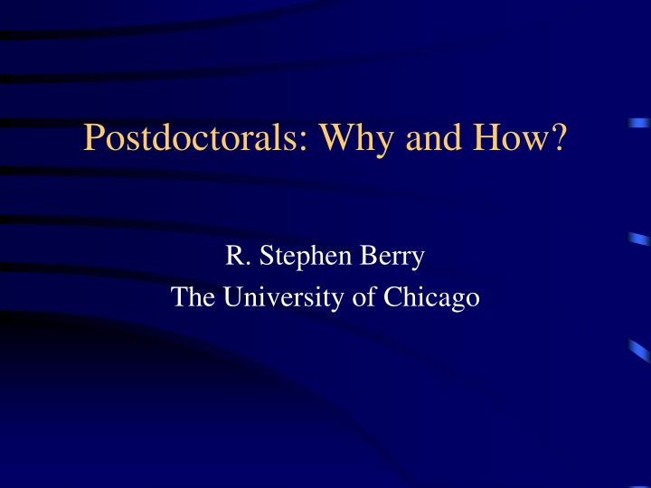 postdoctorals why and how n.
