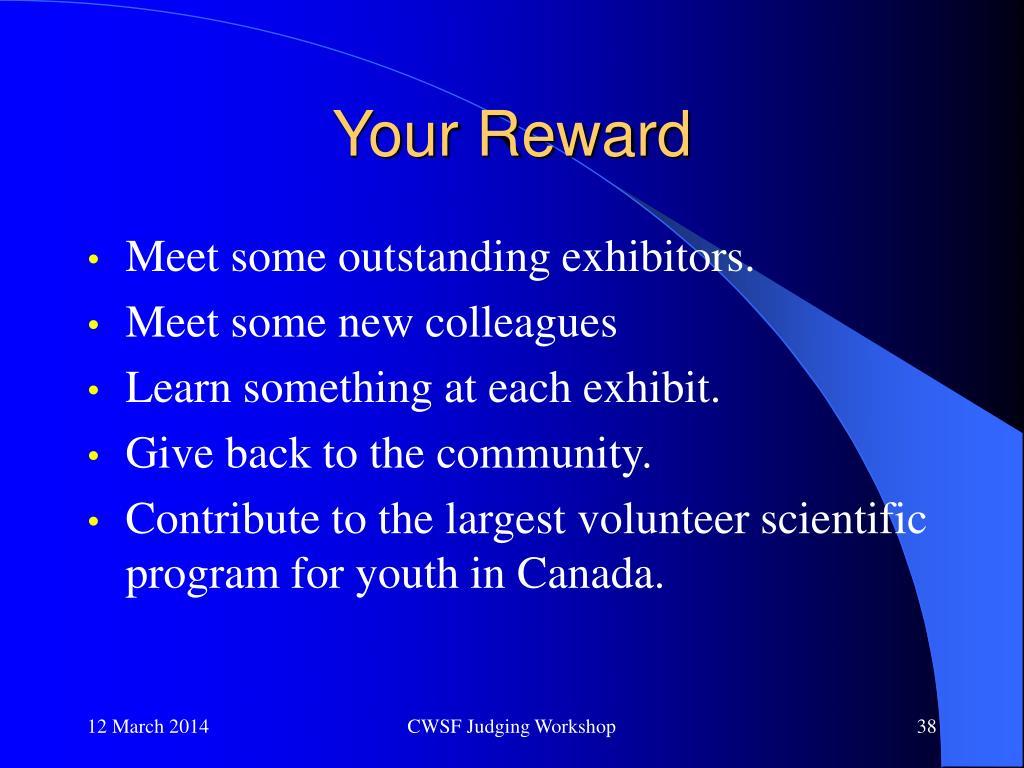 Your Reward