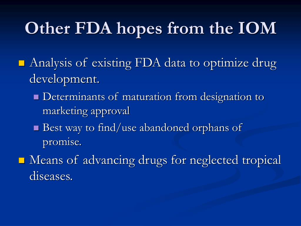 Other FDA hopes from the IOM