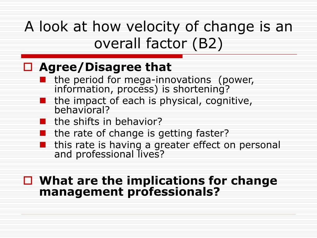 A look at how velocity of change is an overall factor(B2)