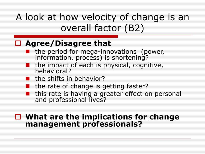 A look at how velocity of change is an overall factor b2
