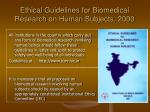 ethical guidelines for biomedical research on human subjects 2000