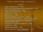 indian acts order related to health