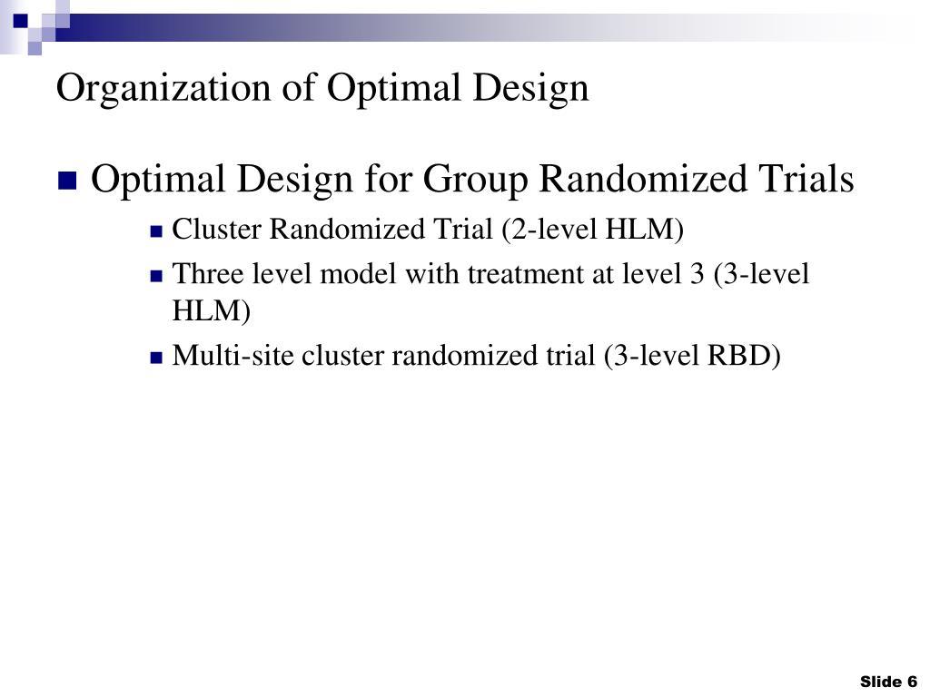 Organization of Optimal Design