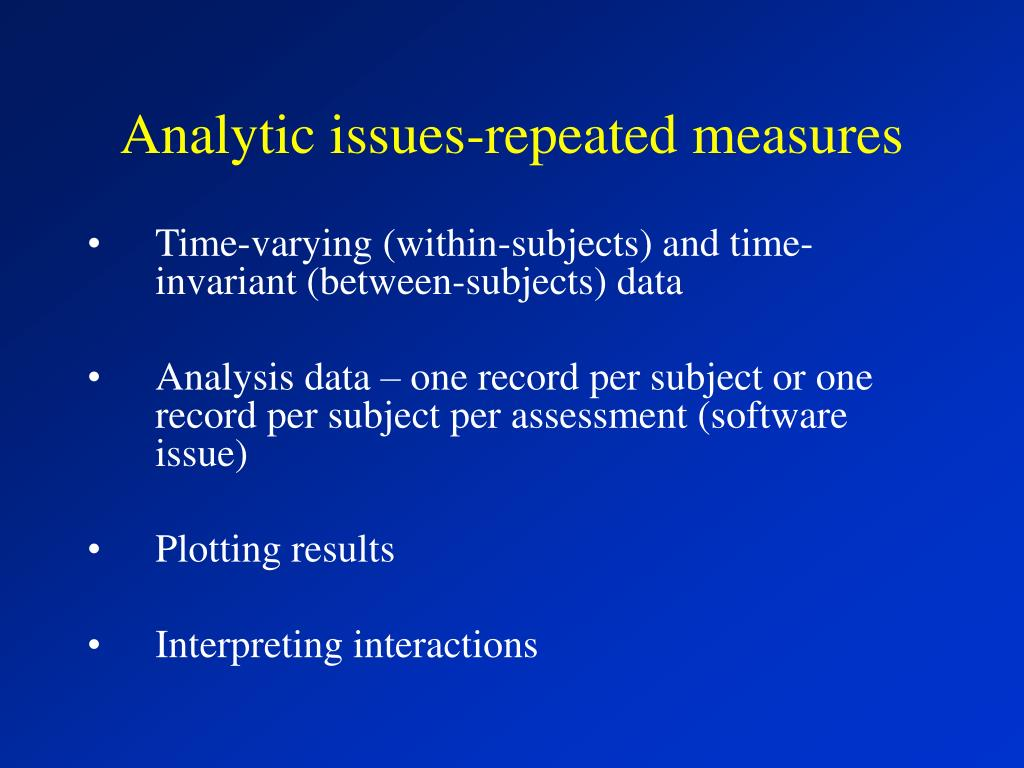 Analytic issues-repeated measures
