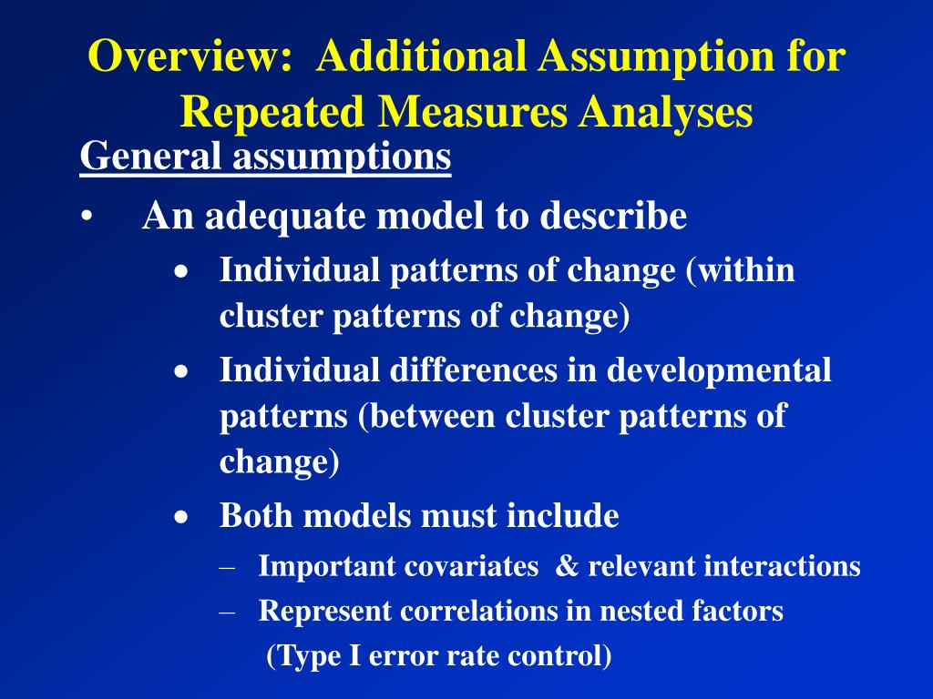 Overview:  Additional Assumption for Repeated Measures Analyses