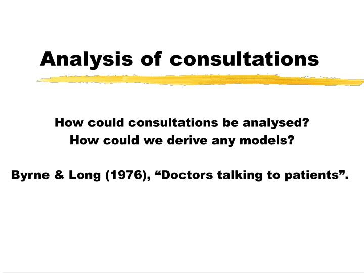 Analysis of consultations