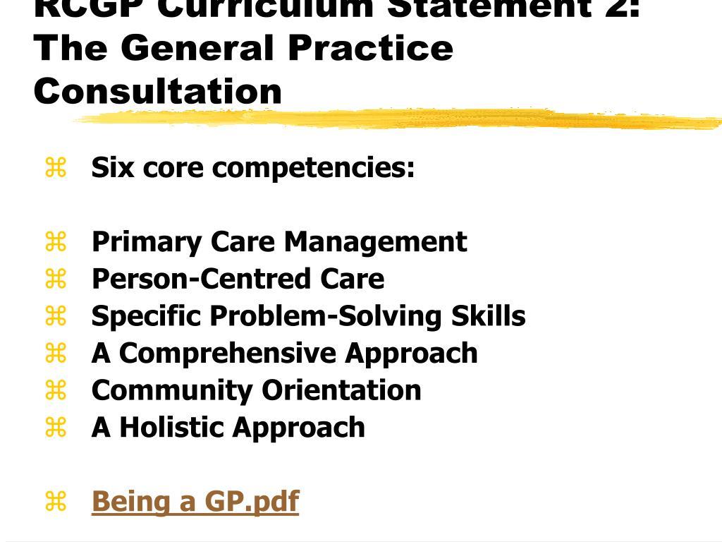 RCGP Curriculum Statement 2: The General Practice Consultation