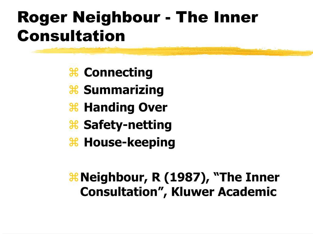 Roger Neighbour - The Inner Consultation