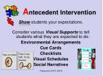 a ntecedent intervention15