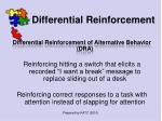 differential reinforcement43