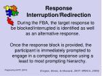 response interruption redirection100