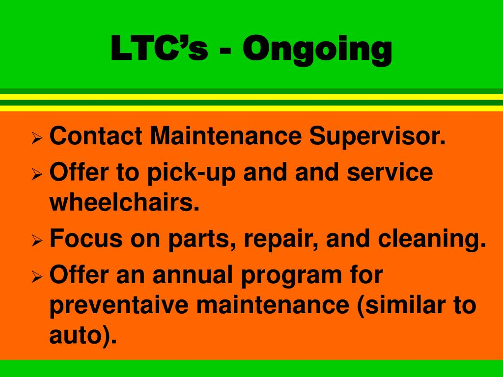 LTC's - Ongoing