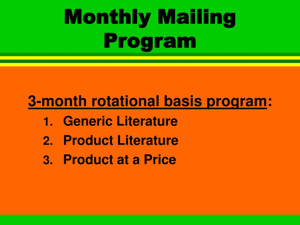 Monthly Mailing Program