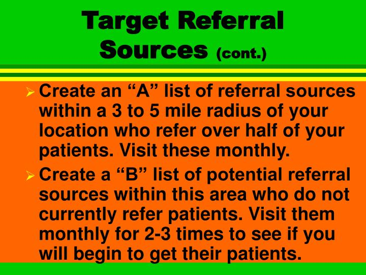 Target referral sources cont