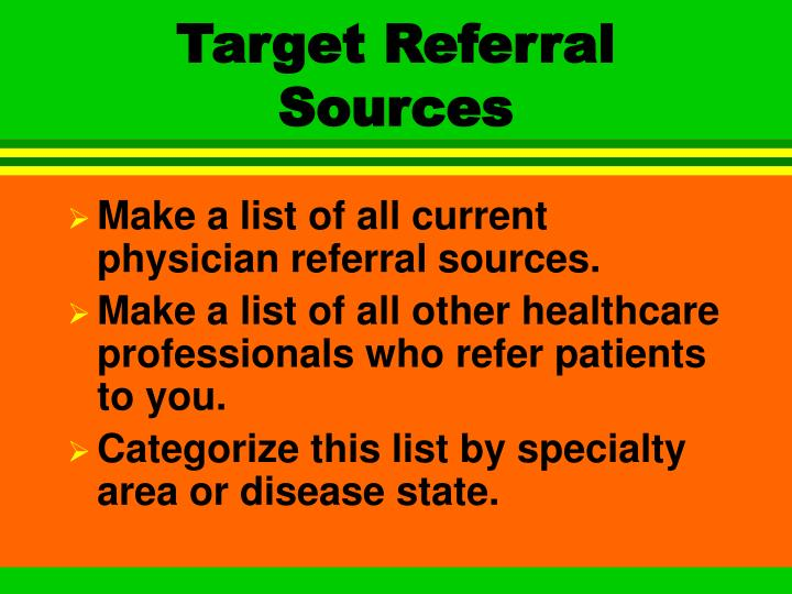 Target referral sources