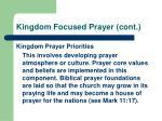 kingdom focused prayer cont