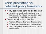 crisis prevention vs coherent policy framework