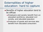 externalities of higher education hard to capture