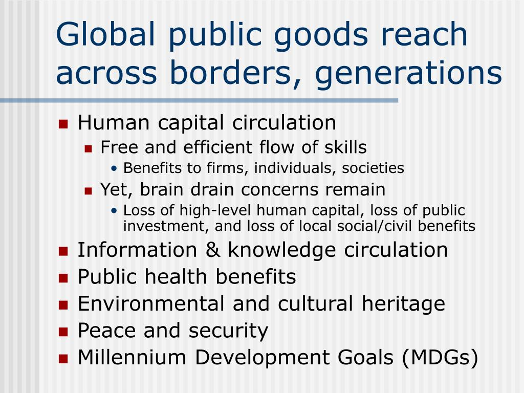 Global public goods reach across borders, generations