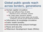 global public goods reach across borders generations