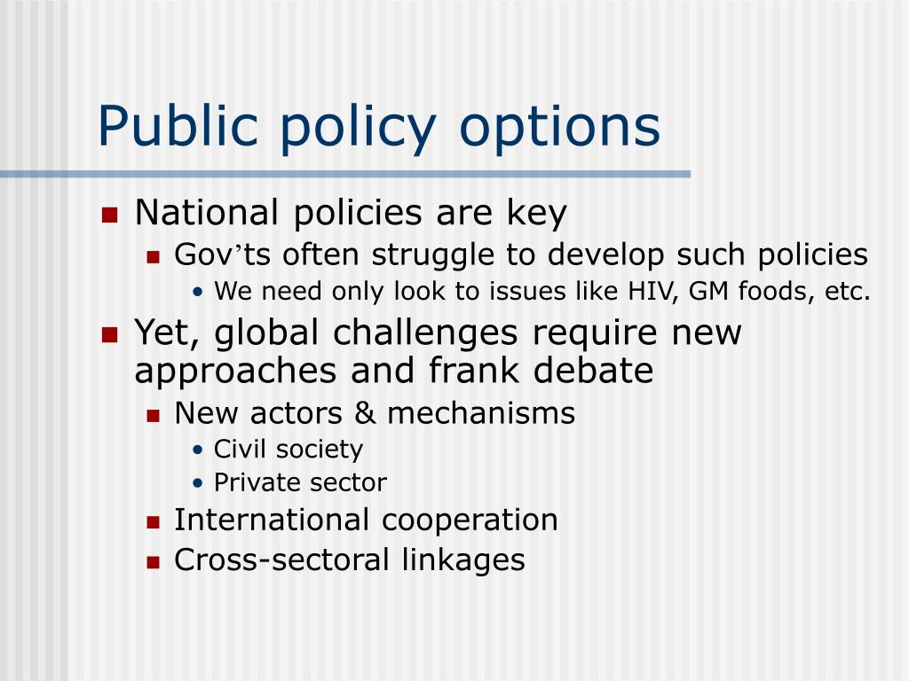 Public policy options