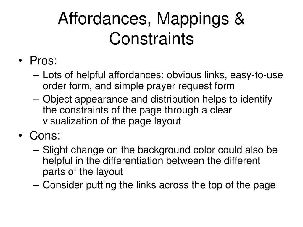 Affordances, Mappings & Constraints