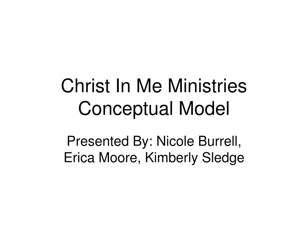christ in me ministries conceptual model l.