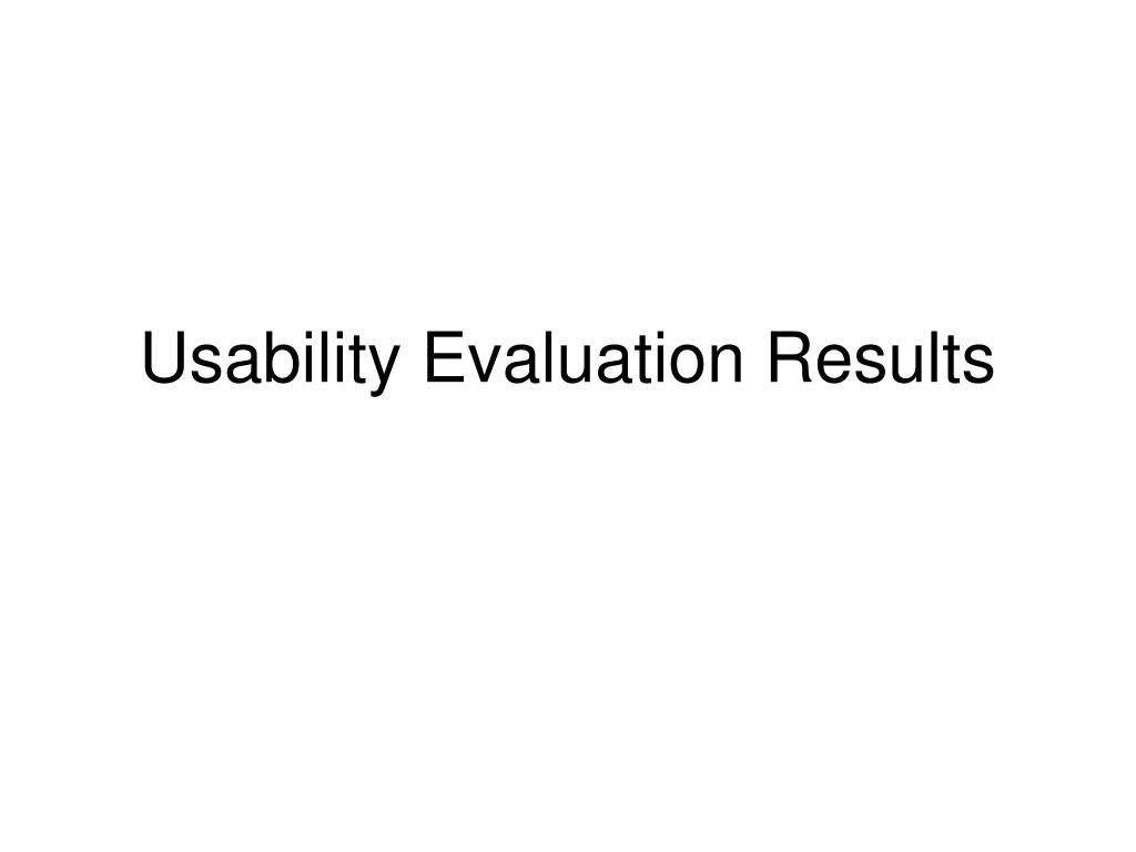 Usability Evaluation Results