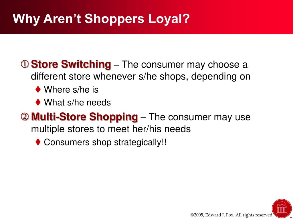 Why Aren't Shoppers Loyal?