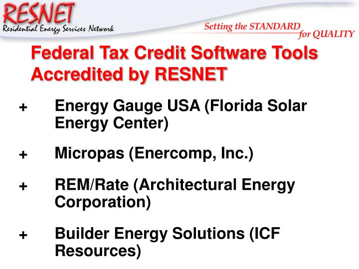 Federal Tax Credit Software Tools Accredited by RESNET