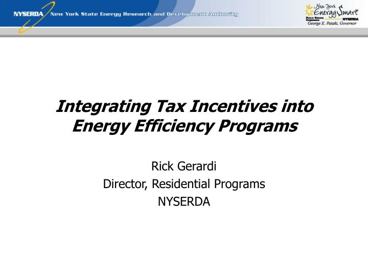 Integrating Tax Incentives into Energy Efficiency Programs