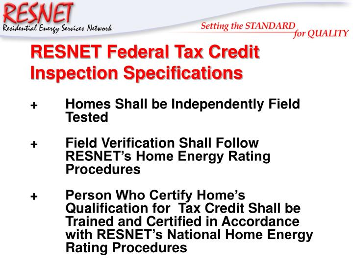 RESNET Federal Tax Credit Inspection Specifications
