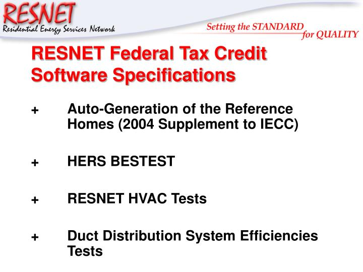 RESNET Federal Tax Credit Software Specifications