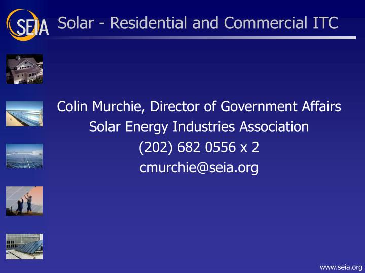 Solar - Residential and Commercial ITC