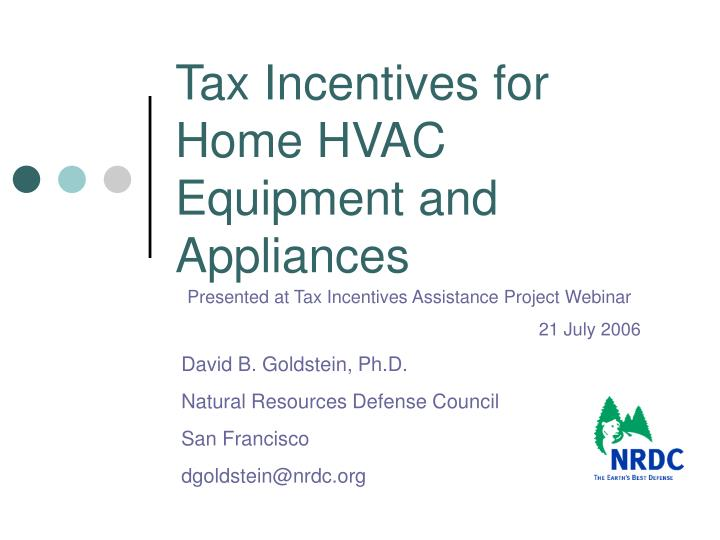 Tax Incentives for Home HVAC Equipment and Appliances
