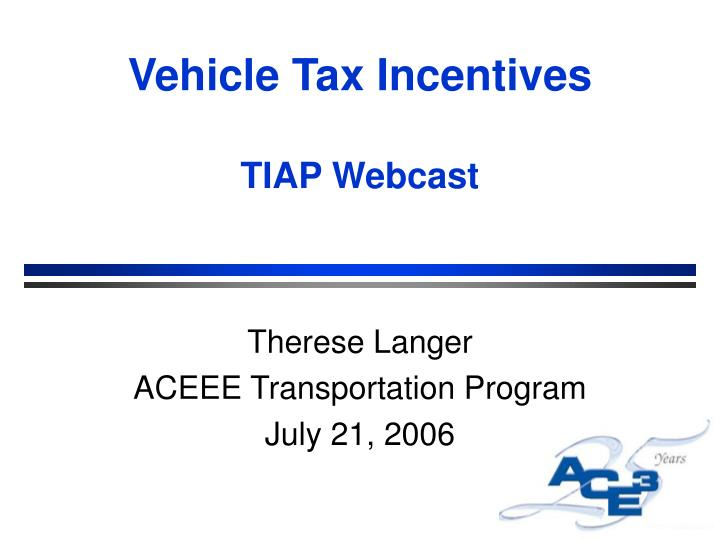 Vehicle Tax Incentives