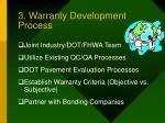 3 warranty development process