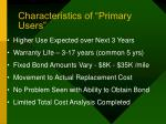 characteristics of primary users