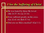 i see the suffering of christ63