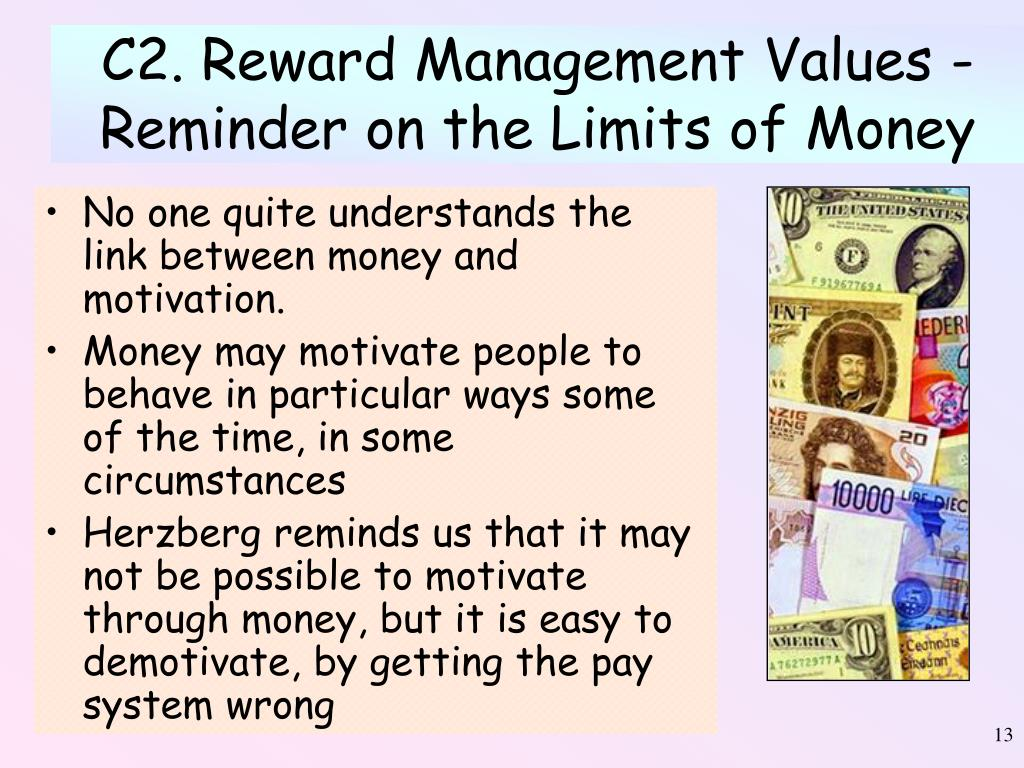 C2. Reward Management Values - Reminder on the Limits of Money